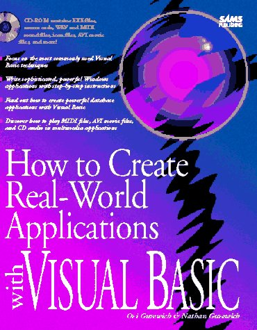 9780672306211: How to Create Real-World Applications With Visual Basic/Book and Cd Rom