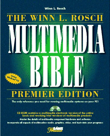 The Winn L. Rosch Multimedia Bible: Rosch, Winn L.