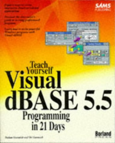 9780672306730: Sams Teach Yourself dBase for Windows Programming in 21 Days