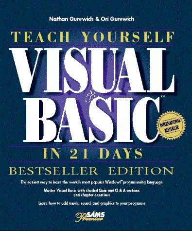 9780672307157: Teach Yourself Visual Basic in 21 Days, Bestseller Edition (Sams Teach Yourself)
