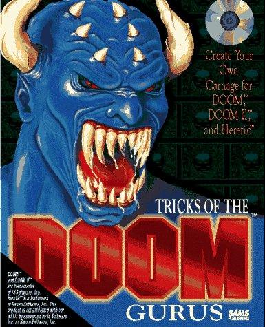 Tricks of the Doom Programming Gurus: Benner, Steve ; David Bruni ; et al