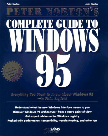 9780672307911: Peter Norton's Complete Guide to Windows 95