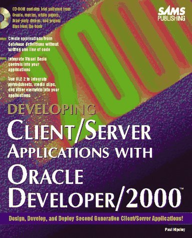 9780672308529: Developing Client/Server Applications With Oracle Developer/2000