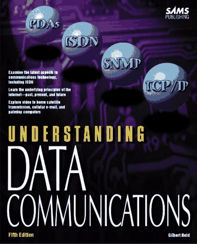 Understanding Data Communications (Sams Understanding Series) (0672309343) by Gilbert Held; George E. Friend