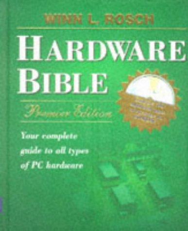 9780672309540: Winn L. Rosch Hardware Bible: Premier Edition