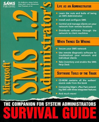 Microsoft Sms 1.2 Administrator's Survival Guide: Cryan, Rob; Farhat,