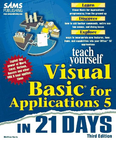 9780672310164: Sams Teach Yourself Visual Basic for Applications 5 in 21 Days, Third Edition