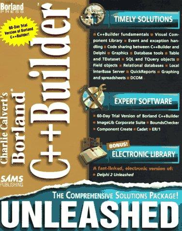 Charlie Calvert's Borland C++Builder Unleashed: Charles Calvert