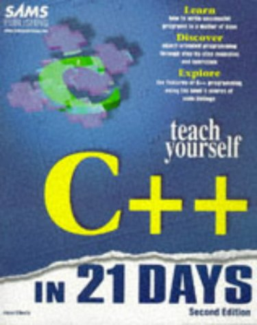 9780672310706: Teach Yourself C++ in 21 Days (Sams Teach Yourself)