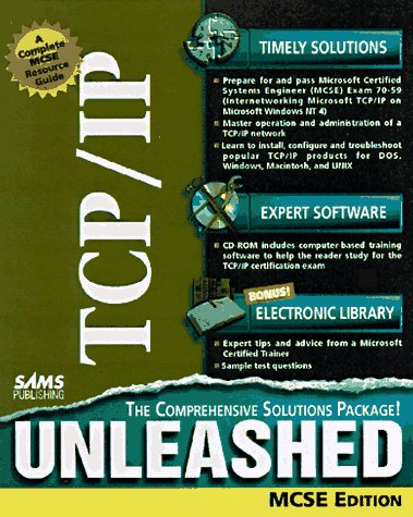Tcp/Ip Unleashed: McSe Edition (0672311852) by Parker, Tim
