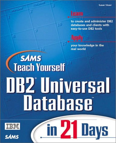 9780672312786: Sams Teach Yourself DB2 Universal Database in 21 Days