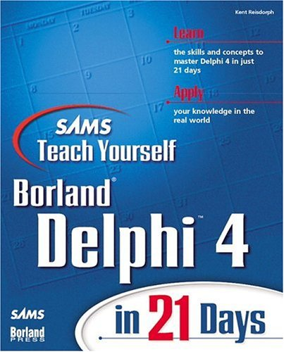 9780672312861: Sams Teach Yourself Delphi 4 in 21 Days