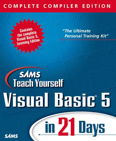 9780672313158: Sams Teach Yourself Visual Basic 5 in 21 Days: Complete Compiler Edition