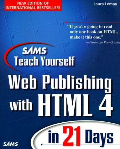 9780672313455: Teach Yourself Web Publishing and Html in Four Weeks (Teach Yourself Series)