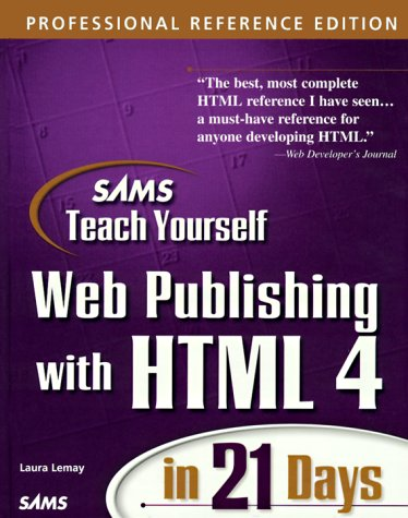 9780672314087: Teach Yourself Web Publishing with HTML in 14 Days (Sams Teach Yourself)