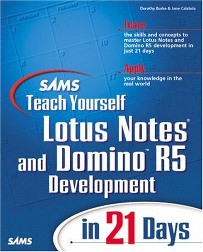 9780672314162: Sams Teach Yourself Lotus Notes and Domino 5 Development in 21 Days