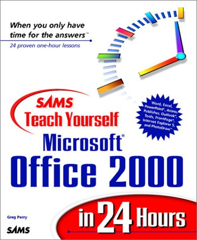 9780672314391: Sams Teach Yourself Microsoft Office 2000 in 24 Hours