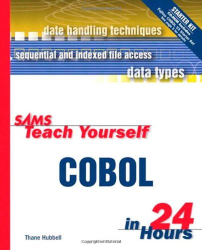 9780672314537: Sams Teach Yourself COBOL in 24 Hours