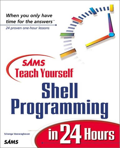 9780672314810: Sams Teach Yourself Shell Programming in 24 Hours
