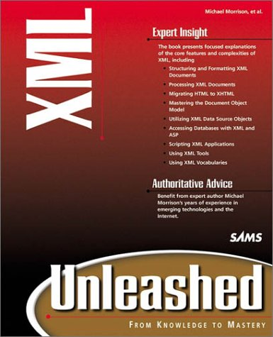 XML Unleashed (0672315149) by Morrison, Michael; Brownell, David; Boumphrey, Frank