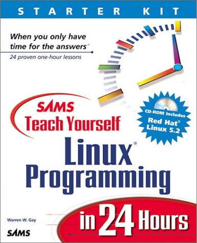 9780672315824: Sams Teach Yourself Linux Programming in 24 Hours