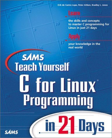 9780672315978: Sams Teach Yourself C for Linux Programming in 21 Days