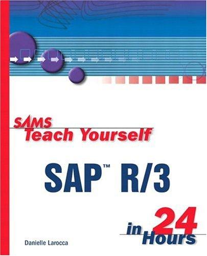 9780672316241: Sams Teach Yourself SAP R/3 in 24 Hours
