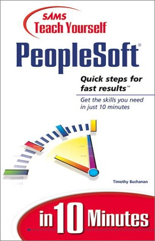 9780672316326: Sams Teach Yourself Peoplesoft in 10 Minutes