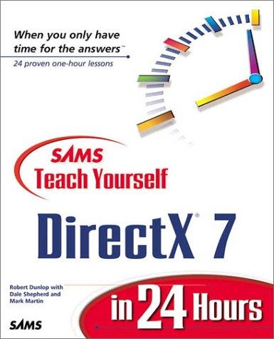 9780672316340: Sams Teach Yourself DirectX 7 in 24 Hours (Teach Yourself -- Hours)