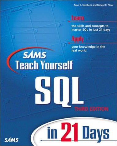 9780672316746: Sams Teach Yourself SQL in 21 Days (3rd Edition)