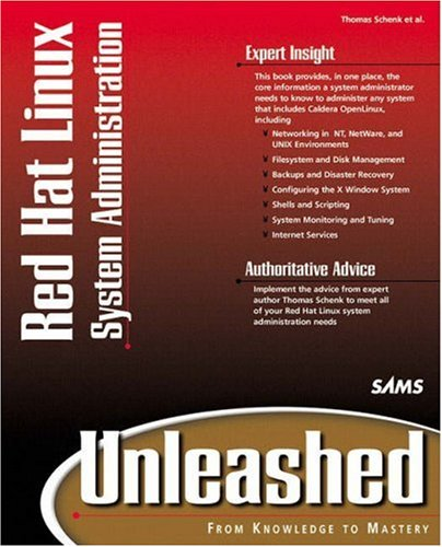 Red Hat Linux System Administration Unleashed (with: Thomas Schenk, Derek
