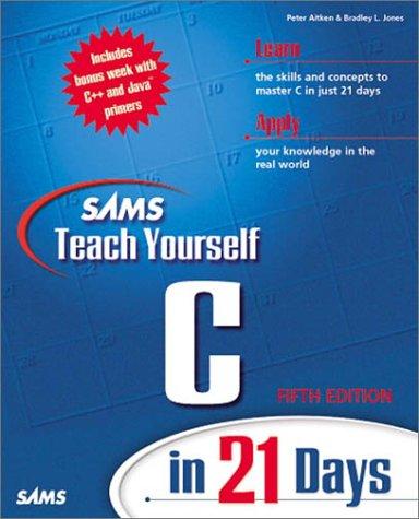9780672317668: Sams Teach Yourself C in 21 Days, Fifth Edition (5th Edition)