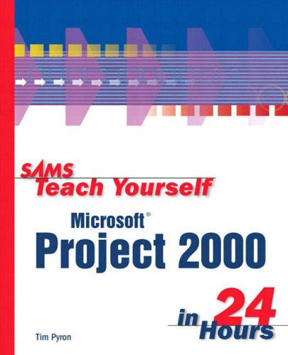 9780672318146: Sams Teach Yourself Microsoft Project 2000 in 24 Hours