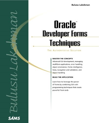9780672318467: Oracle Developer Forms Techniques: The Authoritative Solution (Sams Other)