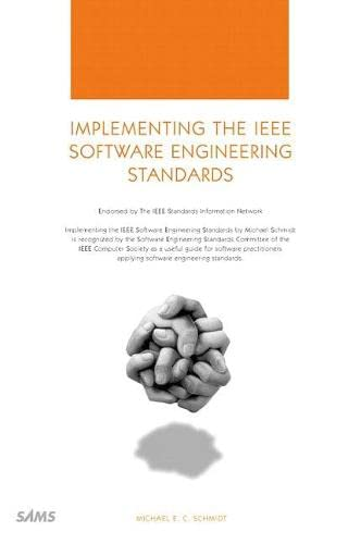 9780672318573: Implementing the IEEE Software Engineering Standards