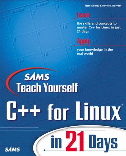 9780672318955: Sams Teach Yourself C++ for Linux in 21 Days