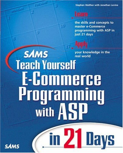 9780672318986: Sams Teach Yourself E-Commerce Programming With Asp in 21 Days