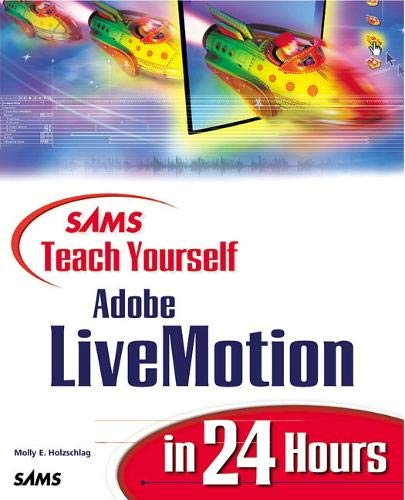 9780672319167: Sams Teach Yourself Adobe(R) LiveMotion(R) in 24 Hours