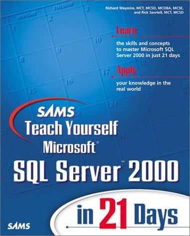 9780672319693: Sams Teach Yourself Microsoft SQL Server 2000 in 21 Days (Book & CD-ROM)