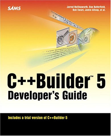 C++Builder 5 Developer s Guide. (CD fehlt)