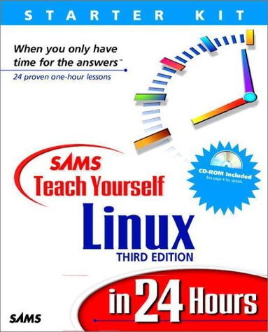 9780672319938: Sams Teach Yourself Linux in 24 Hours, Third Edition (3rd Edition)