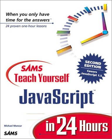 9780672320255: Sams Teach Yourself JavaScript in 24 Hours