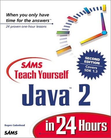 9780672320361: Sams Teach Yourself Java 2 in 24 Hours (2nd Edition)
