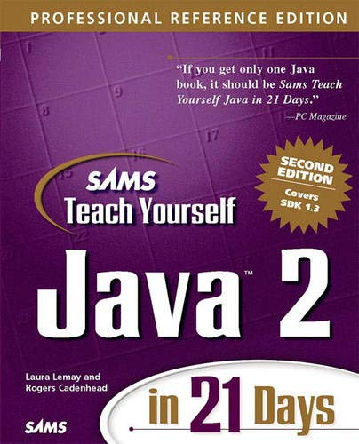 9780672320613: Sams Teach Yourself Java 2 in 21 Days, Professional Reference Edition (2nd Edition)