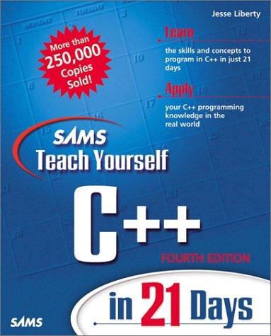 9780672320729: Sams Teach Yourself C++ in 21 Days (4th Edition) (Sams Teach Yourself...in 21 Days)