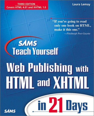 9780672320774: Sams Teach Yourself Web Publishing with HTML and XHTML in 21 Days, Third Edition (3rd Edition)