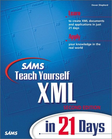9780672320934: Sams Teach Yourself XML in 21 Days (2nd Edition)