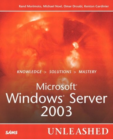 9780672321542: Microsoft Windows Server 2003 Unleashed