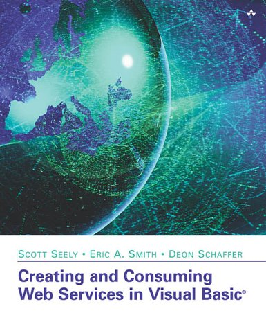9780672321566: Creating and Consuming Web Services in Visual Basic