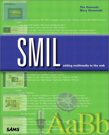 9780672321672: SMIL: Adding Multimedia to the Web